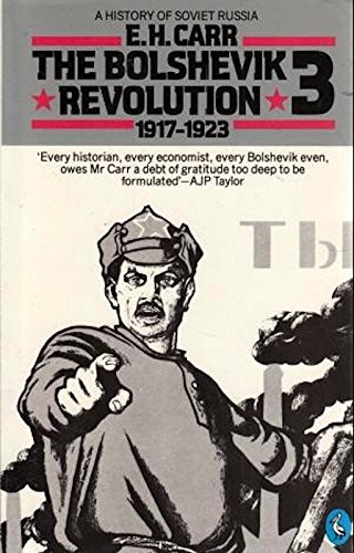 9780140207514: History of Soviet Russia: The Bolshevik Revolution, 1917-23, Vol. 3 (Pt.1)