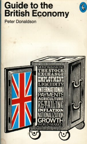9780140207552: Guide to the British Economy (Pelican)