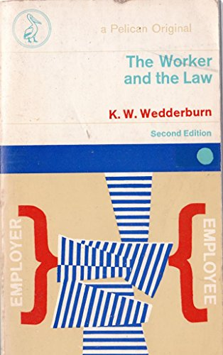 9780140207569: Worker and the Law (Pelican books)