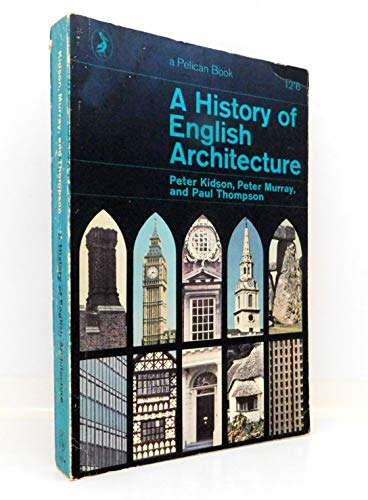 9780140207590: A History of English Architecture (Pelican)