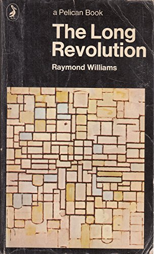 9780140207620: The Long Revolution