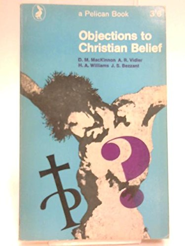 9780140207668: Objections to Christian Belief