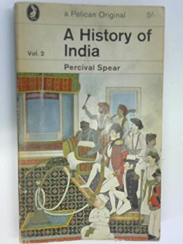 A History of India: Vol. 2 (A Pelican Original)