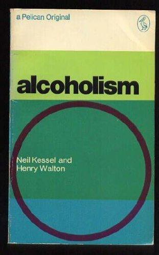9780140207743: Alcoholism (Pelican)
