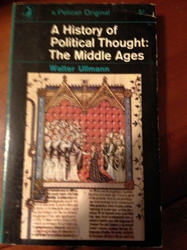 History of Political Thought: The Middle Ages: Ullmann, Walter