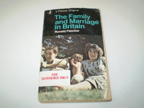 9780140207798: The Family and Marriage in Britain (Pelican)