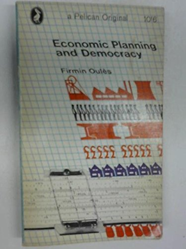 9780140207972: Economic Planning and Democracy