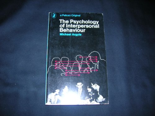 9780140208535: The Psychology of Interpersonal Behaviour (Pelican)