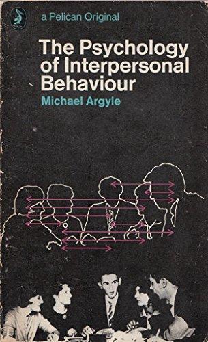 9780140208535: The Psychology of Interpersonal Behaviour (Pelican S.)