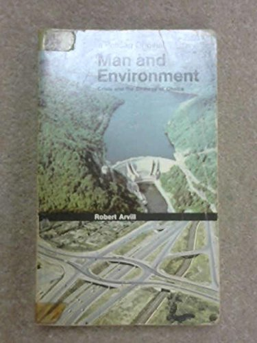 9780140208894: Man and Environment: Crisis and the Strategy of Choice (Pelican)