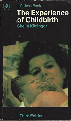 9780140209006: The Experience of Childbirth (Pelican)
