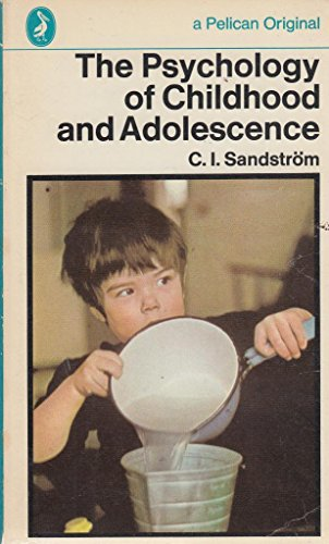 9780140209112: The Psychology of Childhood And Adolescence (Pelican)