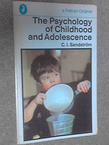 The Psychology of Childhood and Adolescence