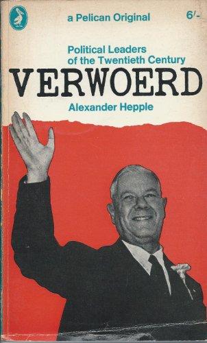 9780140209136: Verwoerd (Political Leaders of 20th Century)