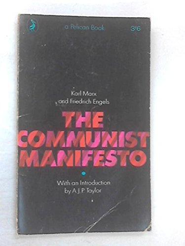 The Communist Manifesto: Marx, Karl; Engels,