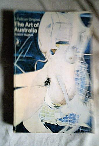 9780140209358: The Art of Australia (A Pelican original)