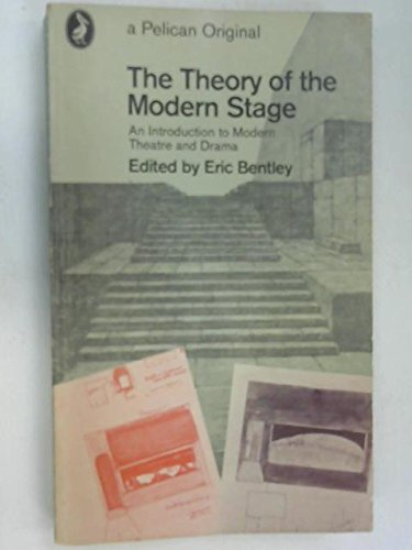 9780140209471: The Theory of the Modern Stage (Pelican)