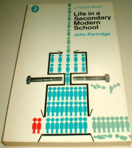 9780140209655: Life in a Secondary Modern School (Pelican)