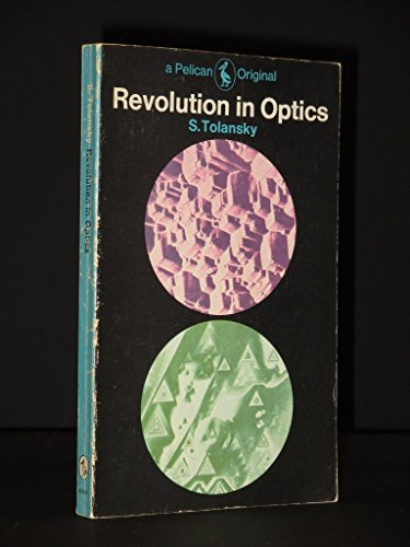9780140209693: Revolution in Optics (Pelican)