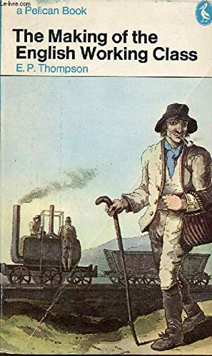 9780140210002: Making Of The English Working Class (Pelican)