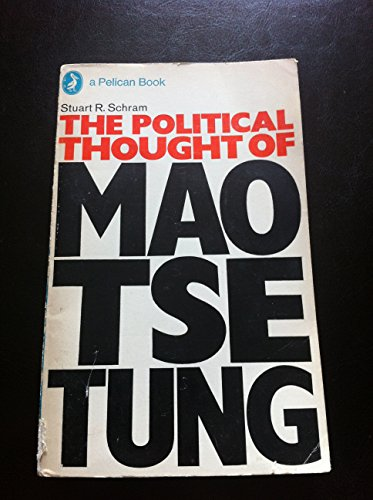 9780140210132: The Political Thought of Mao Tse-Tung (Pelican)