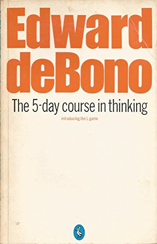 9780140210149: The five day course in thinking