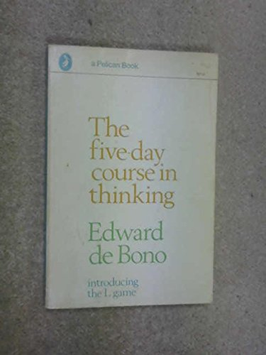 The Five Day Course in Thinking
