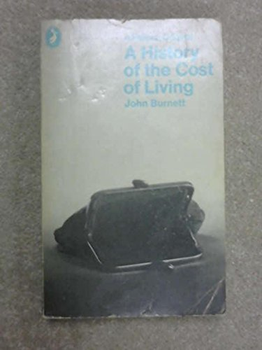 9780140210200: A History of the Cost of Living (Pelican)