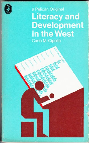 9780140210279: Literacy and Development in the West (Pelican)