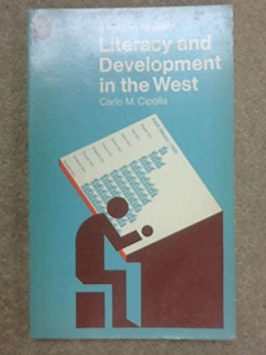Literacy and Development in the West (Pelican): Carlo M. Cipolla