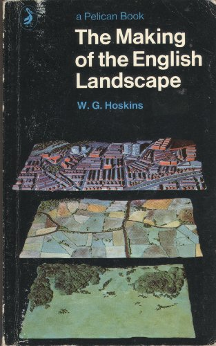 9780140210354: The Making of the English Landscape (Pelican)
