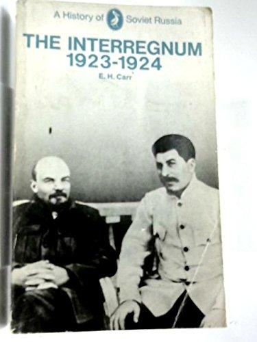 9780140210378: A History of Soviet Russia: Interregnum, 1923-24 Pt. 2 (Pelican)