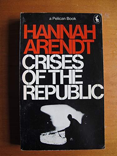 9780140210415: Crises of the Republic (Pelican)