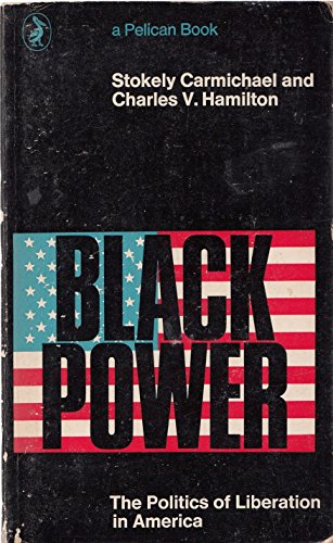 9780140210446: Black Power: The Politics of Liberation in America (Pelican)