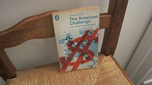 9780140210620: The American Challenge (Pelican)