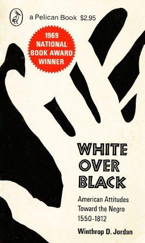 9780140210668: White Over Black: American Attitudes Toward the Negro, 1550-1812 (A Pelican Book)