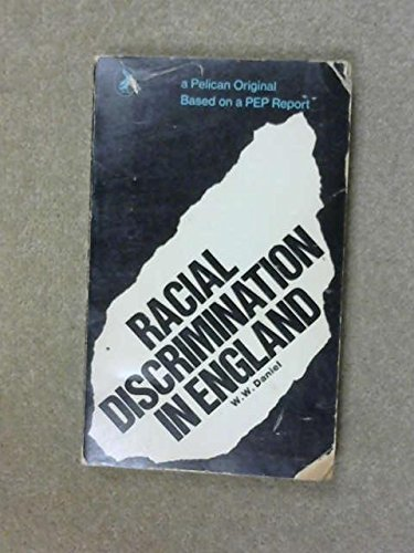 9780140210842: Racial Discrimination in England: A P.E.P.Report (Pelican)