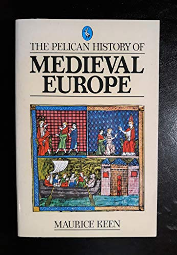 9780140210859: The Pelican History of Medieval Europe
