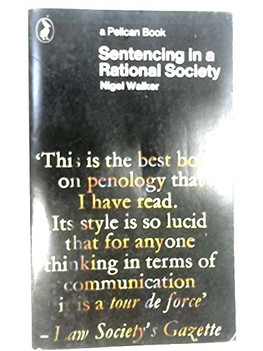 9780140211085: Sentencing in a Rational Society (Pelican)