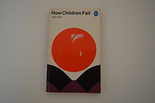 9780140211153: How children fail