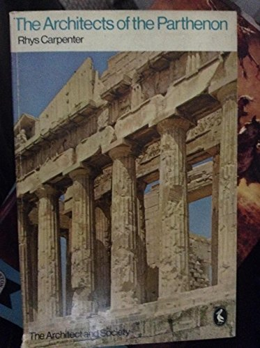 9780140211191: The Architects of the Parthenon (Pelican)