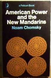 9780140211269: American Power and the New Mandarins (Pelican)