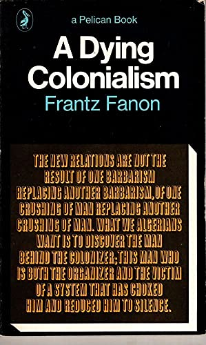 9780140211276: A Dying Colonialism (Pelican)