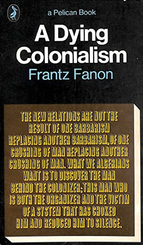 9780140211276: A Dying Colonialism