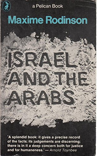 Israel and the Arabs: MAXIME RODINSON