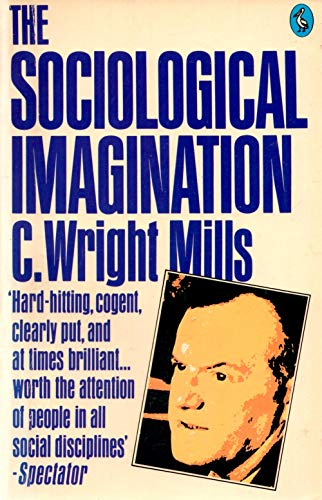 9780140211306: The Sociological Imagination (Pelican)