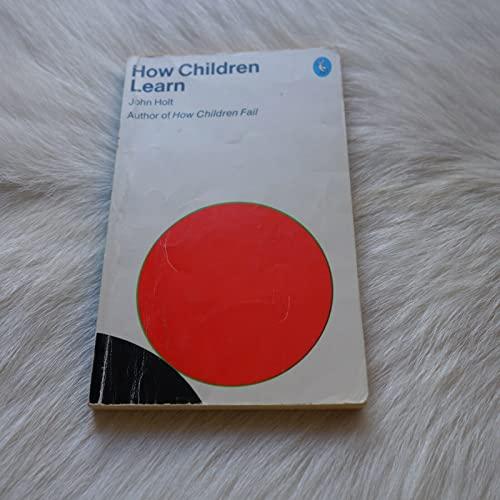 9780140211337: How Children Learn