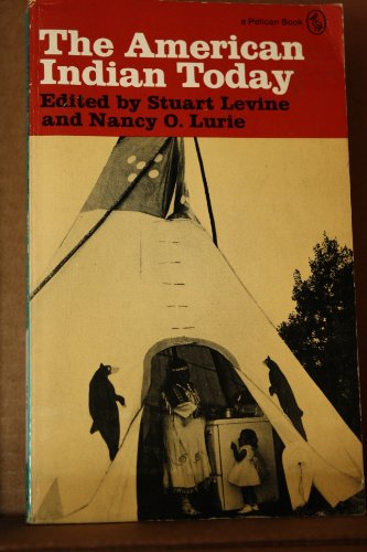 9780140211399: Levine & Lurie Ed : American Indian Today (Pelican)