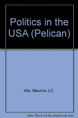 9780140211450: Politics in the USA (Pelican)