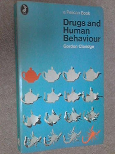 9780140211511: Drugs and Human Behaviour (Pelican)